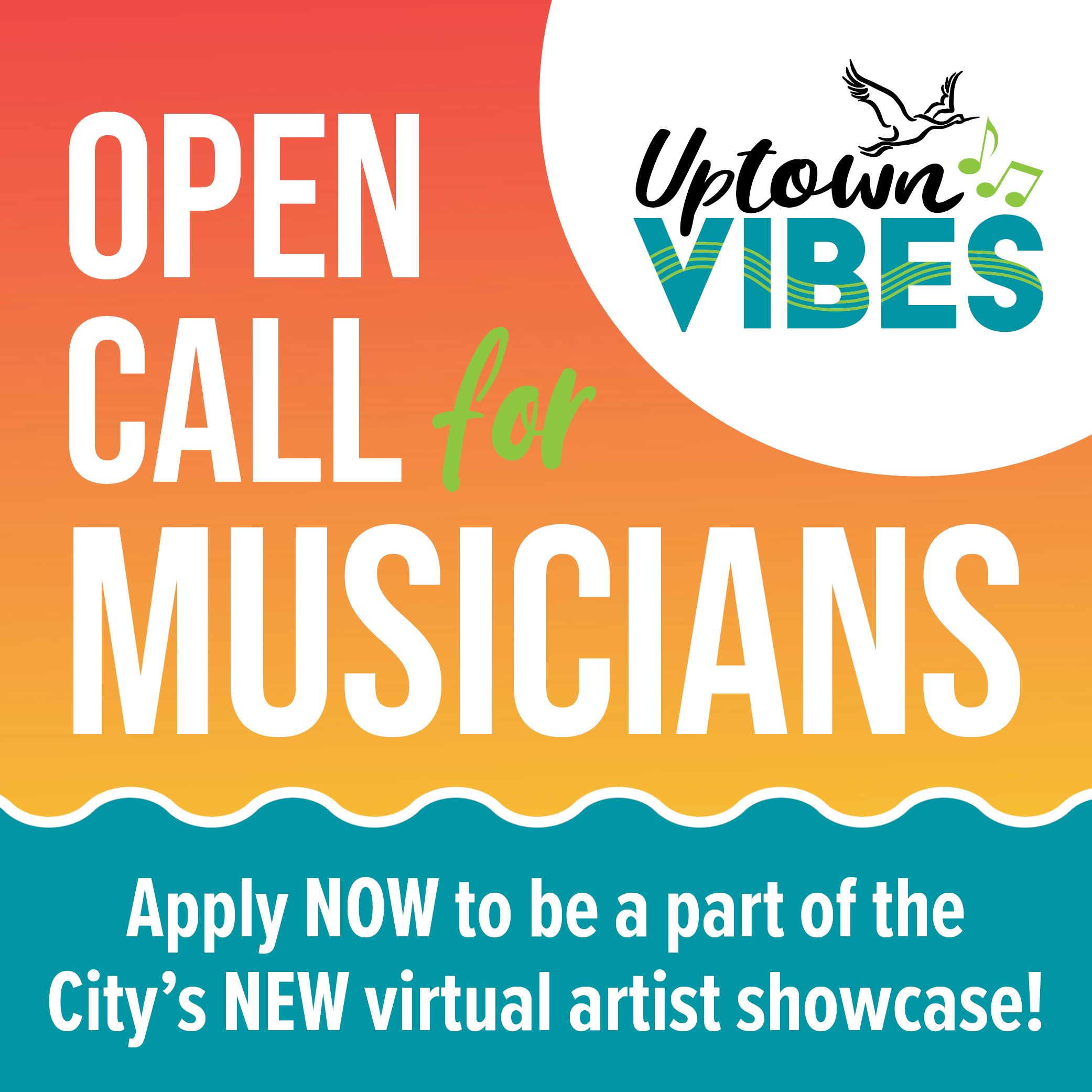 Uptown Vibes Open Call for Musicians
